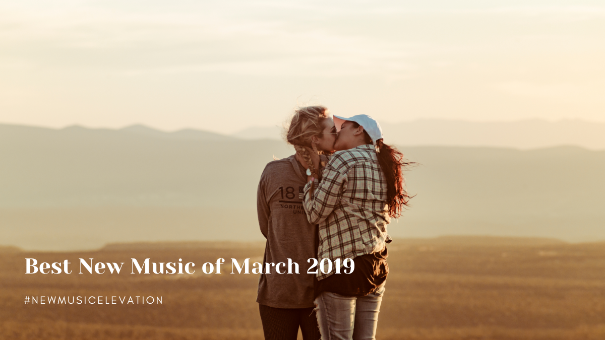 Best New Music of March 2019
